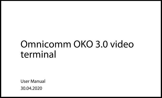 OMNICOMM OKO 3.0 Video Terminal User Manual