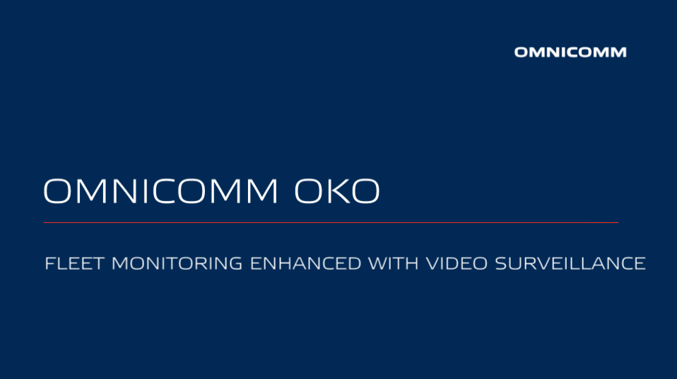 OMNICOMM OKO Video Monitoring Terminal Presentation