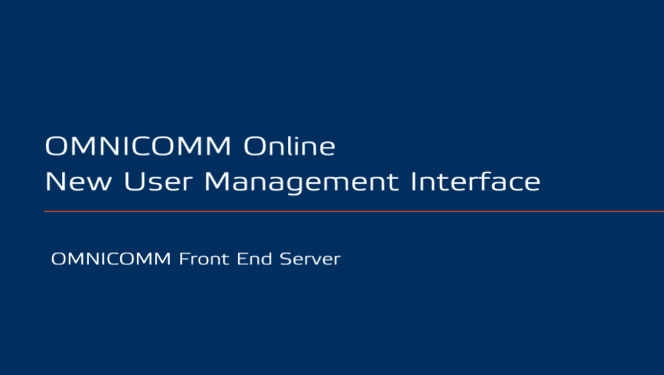 OMNICOMM Online New User Management Interface